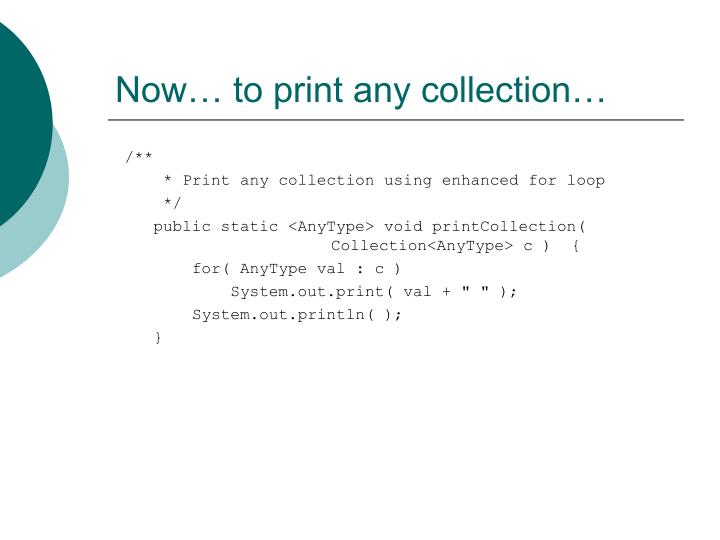 Now… to print any collection…