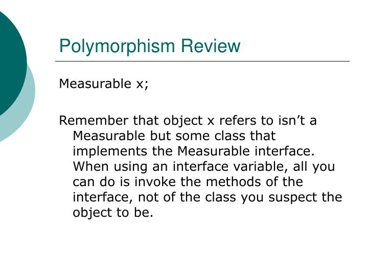 Polymorphism Review