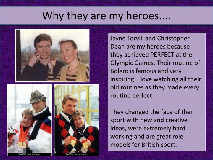 Why they are my heroes....