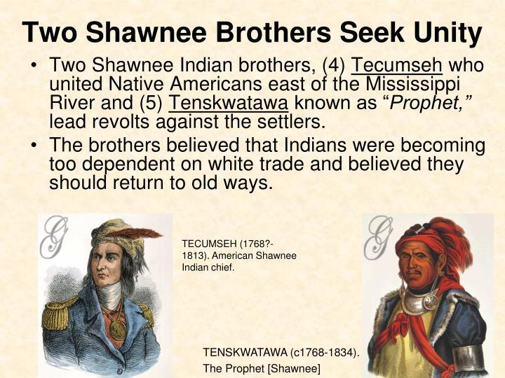 Two Shawnee Brothers Seek Unity