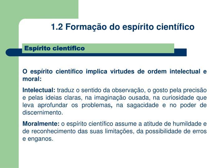 1.2 Formação do espírito científico