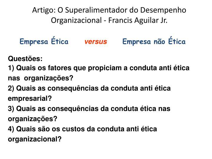 Artigo: O Superalimentador do Desempenho Organizacional - Francis Aguilar Jr.