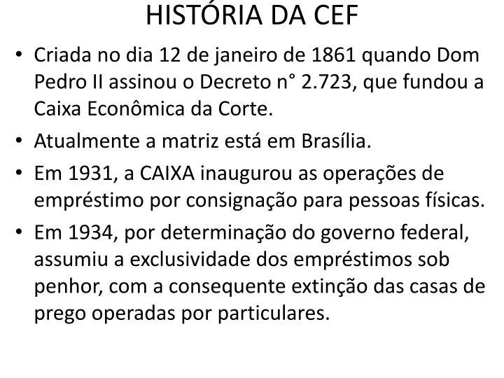 HISTÓRIA DA CEF