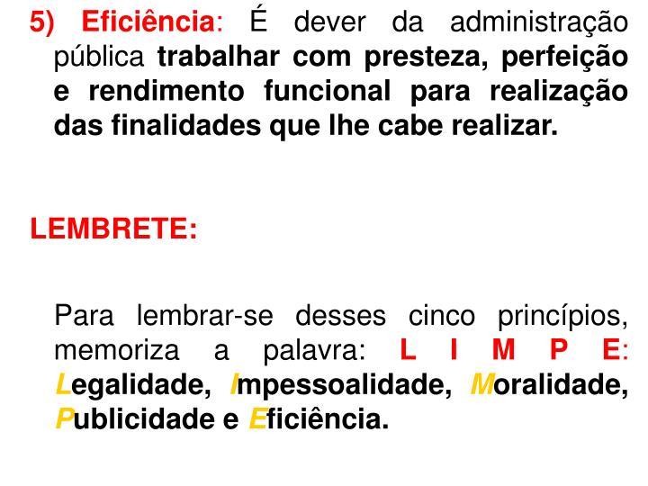 5) Eficiência