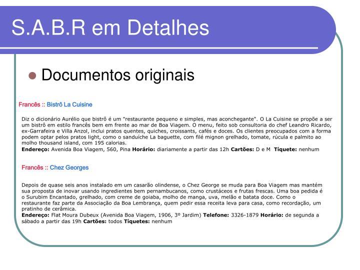 S.A.B.R em Detalhes