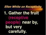 ellen white on receptivity10