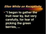 ellen white on receptivity2
