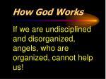 how god works2