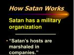 how satan works3