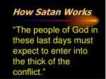 how satan works7