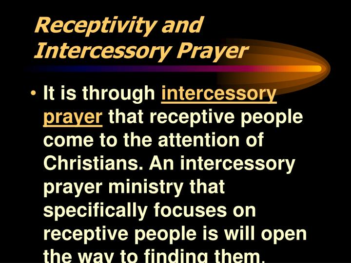 Receptivity and Intercessory Prayer