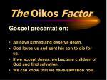 the oikos factor3