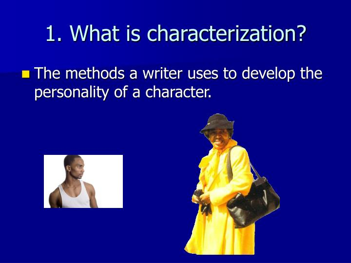 characterization in thank you m am The characters are mrs jones and roger already exists as an alternate of this question would you like to make it the primary and merge this question into it.