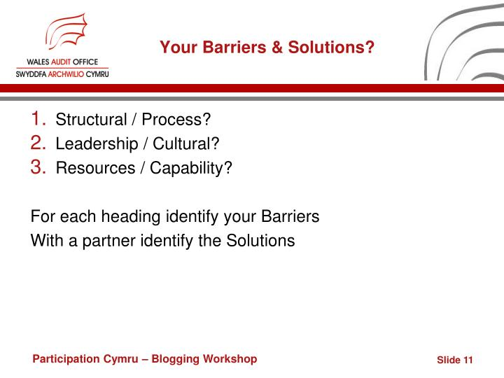 Your Barriers & Solutions?
