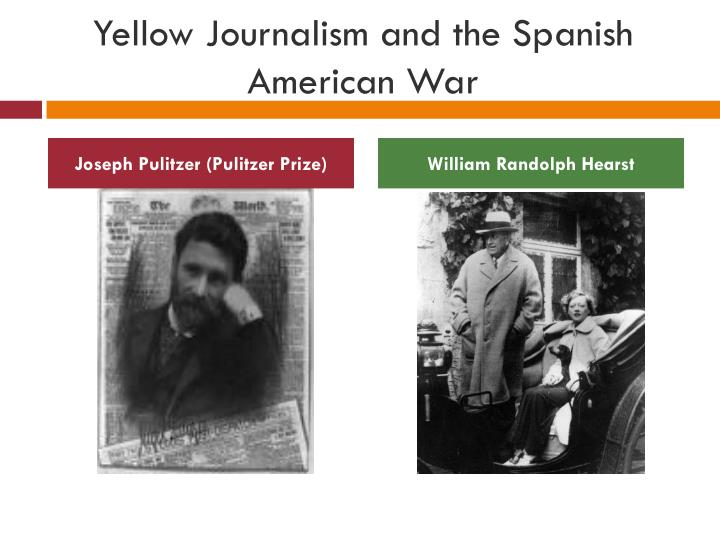 Yellow Journalism Spanish American - 45.0KB