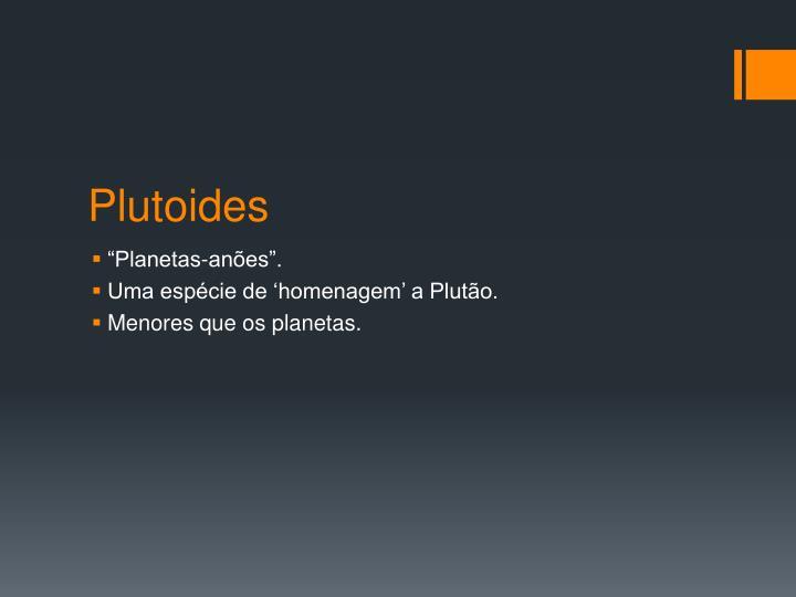 Plutoides