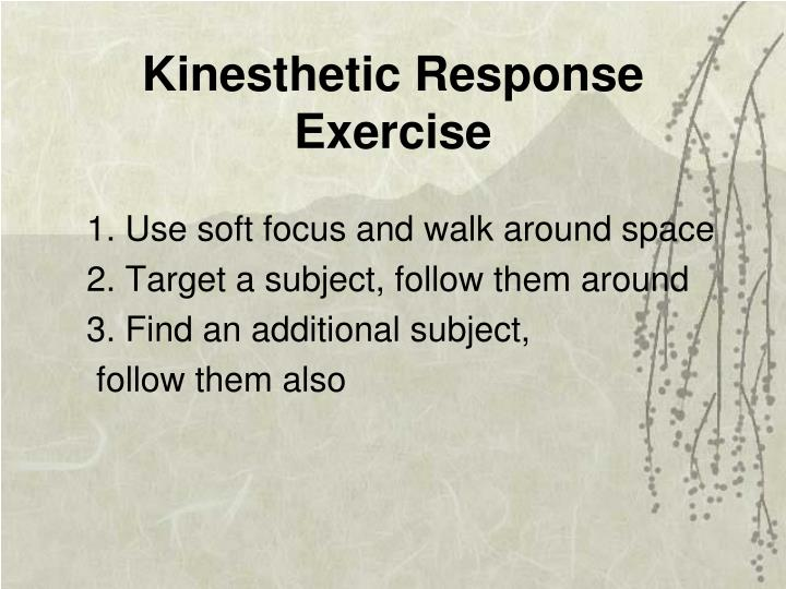 Kinesthetic Response Exercise