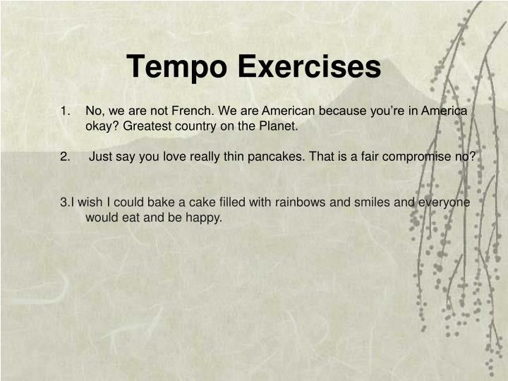 Tempo Exercises