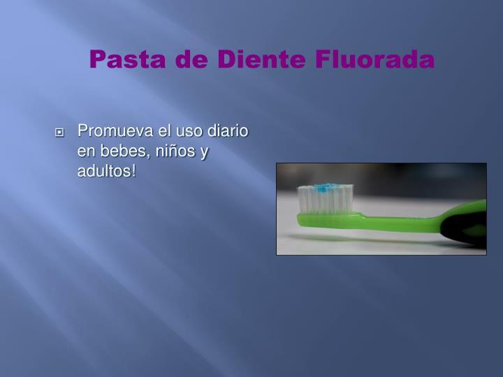 Pasta de Diente Fluorada