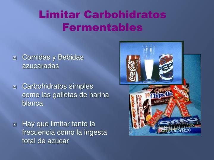 Limitar Carbohidratos Fermentables