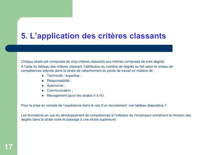 5. L'application des critères classants