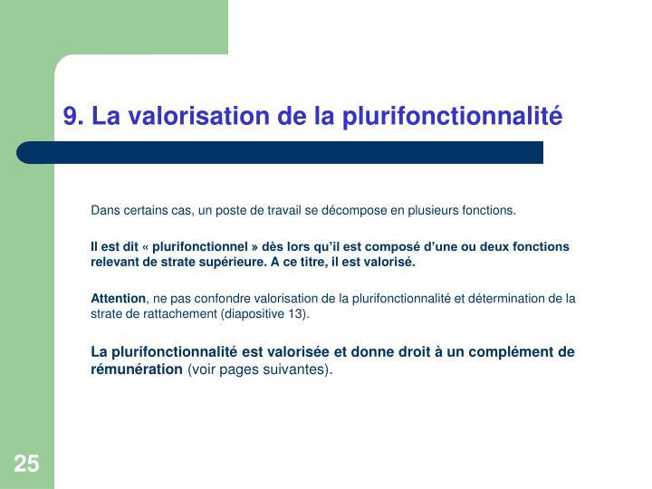 9. La valorisation de la plurifonctionnalité