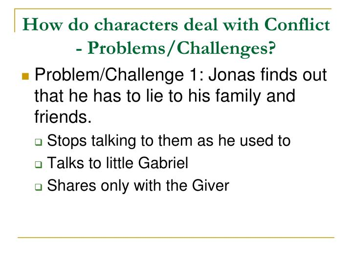 How do characters deal with Conflict - Problems/Challenges?