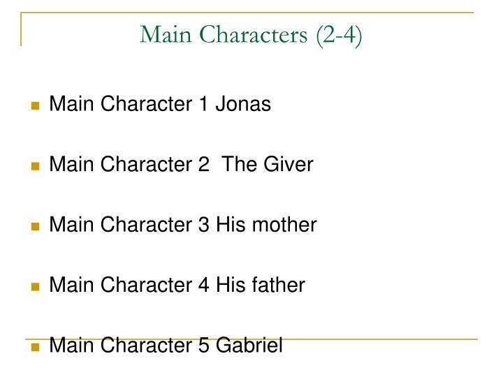 Main Characters (2-4)