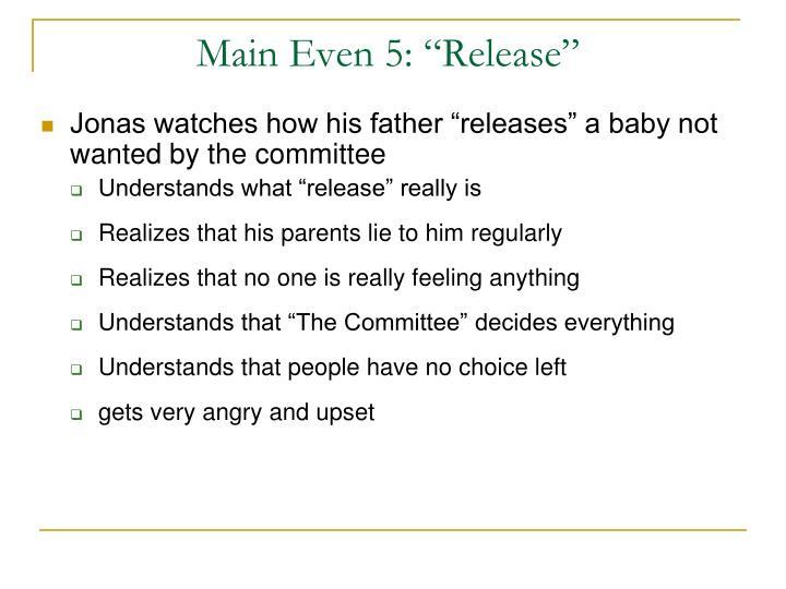 "Main Even 5: ""Release"""