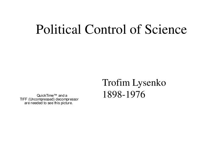 Political Control of Science
