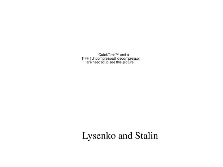 Lysenko and Stalin