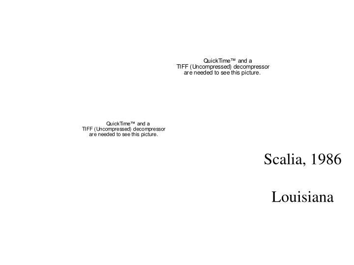 Scalia, 1986