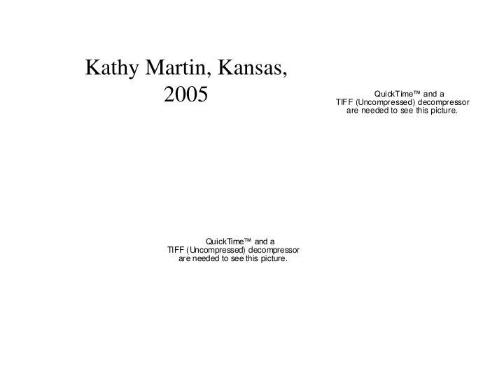 Kathy Martin, Kansas,