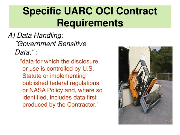 Specific UARC OCI Contract Requirements