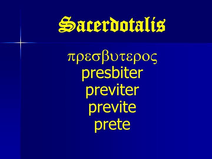 Sacerdotalis