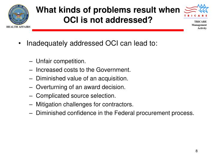 What kinds of problems result when OCI is not addressed?