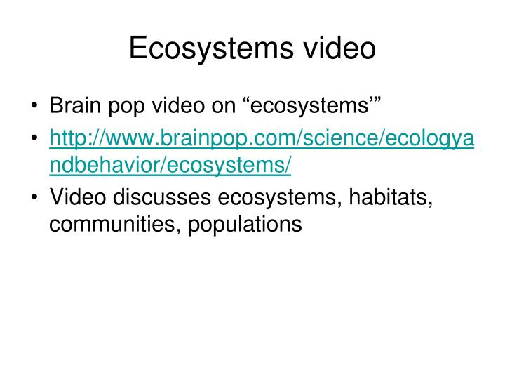 Ecosystems video