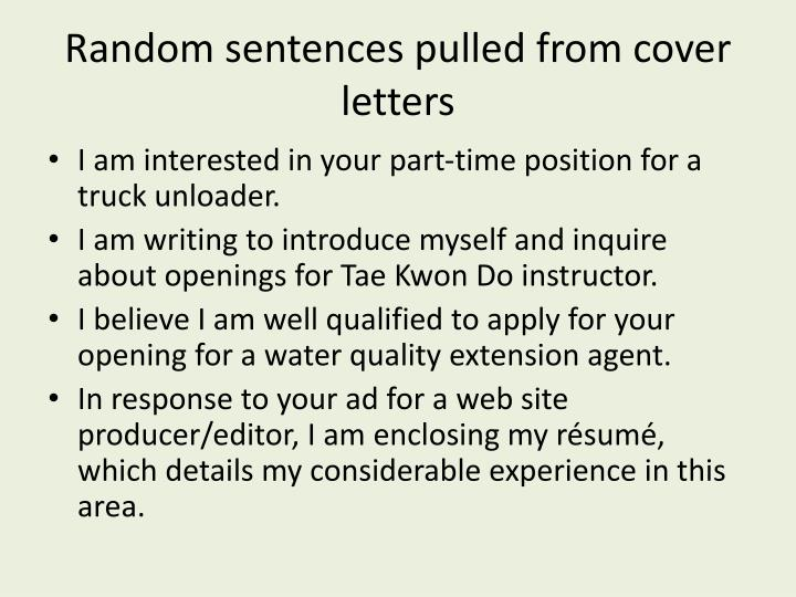 Random sentences pulled from cover letters