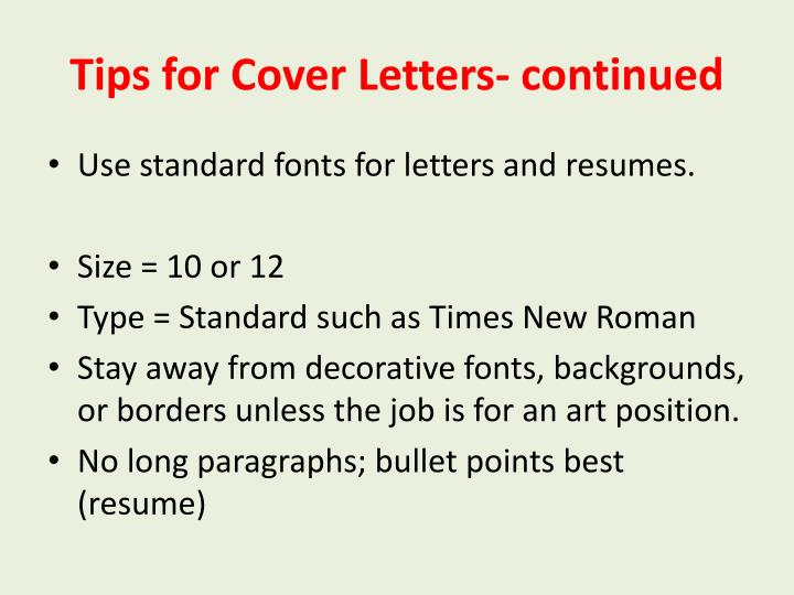Tips for Cover Letters- continued