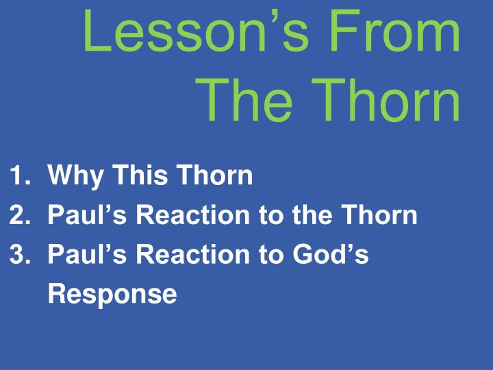 Lesson's From The Thorn