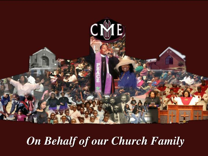 On Behalf of our Church Family