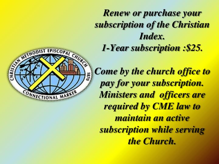 Renew or purchase your subscription of the Christian Index.