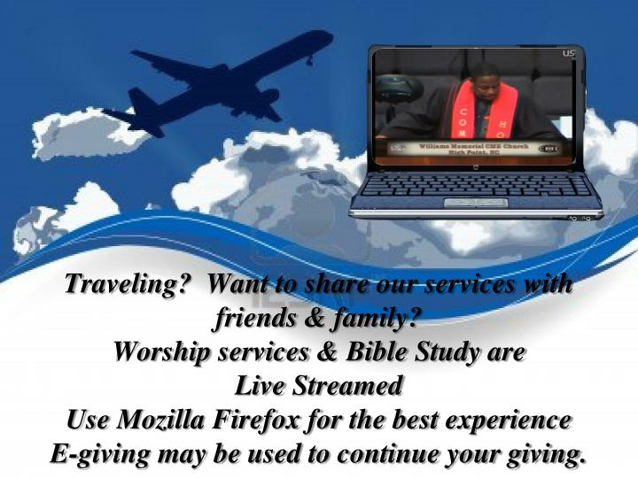 Traveling?  Want to share our services with friends & family?