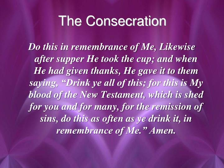 The Consecration