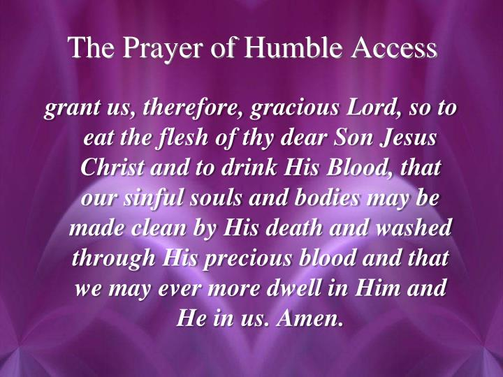 The Prayer of Humble Access