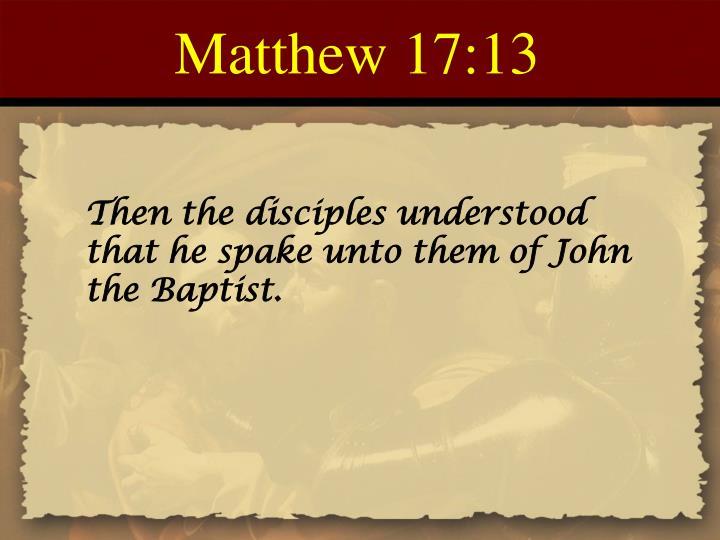 Matthew 17:13