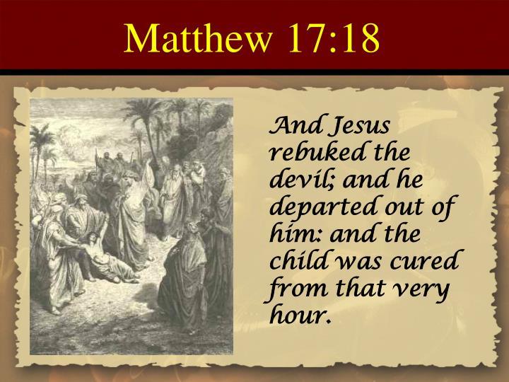 Matthew 17:18
