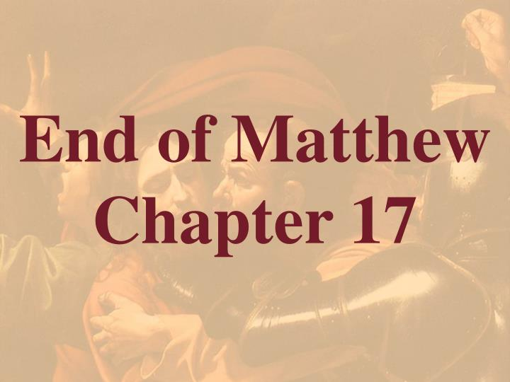 End of Matthew Chapter 17