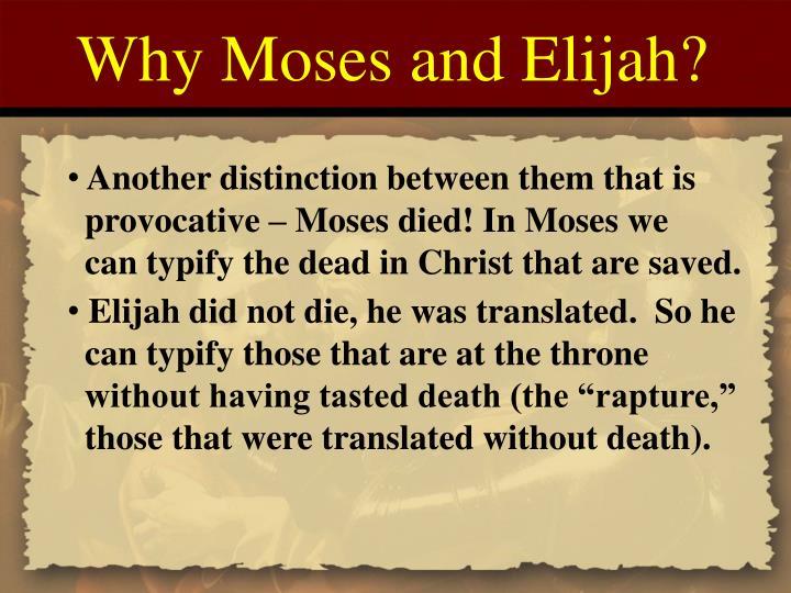 Why Moses and Elijah?