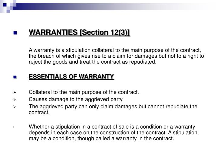 WARRANTIES [Section 12(3)]